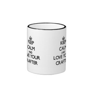 Keep Calm and Love your Crafter Ringer Coffee Mug