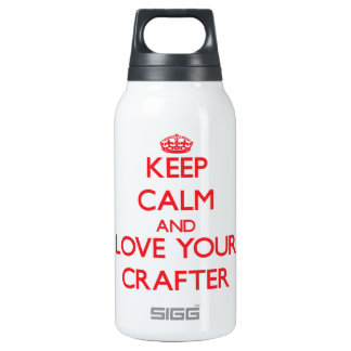 Keep Calm and Love your Crafter 10 Oz Insulated SIGG Thermos Water Bottle