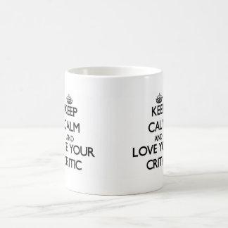 Keep Calm and Love your Critic Classic White Coffee Mug