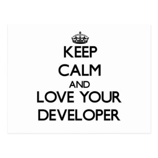 Keep Calm and Love your Developer Postcard