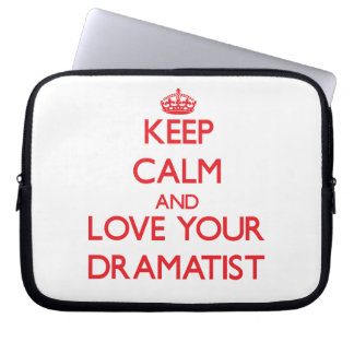 Keep Calm and Love your Dramatist Laptop Computer Sleeves