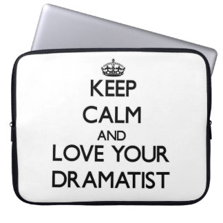 Keep Calm and Love your Dramatist Laptop Computer Sleeve