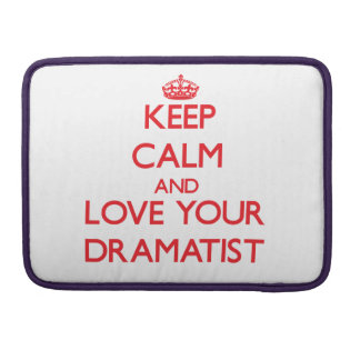 Keep Calm and Love your Dramatist MacBook Pro Sleeve