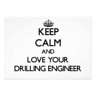 Keep Calm and Love your Drilling Engineer Personalized Invitations
