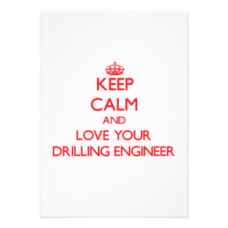Keep Calm and Love your Drilling Engineer Personalized Invitation