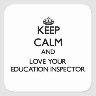 Keep Calm and Love your Education Inspector Stickers