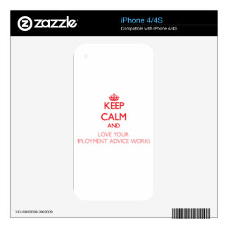 Keep Calm and Love your Employment Advice Worker Skins For The iPhone 4