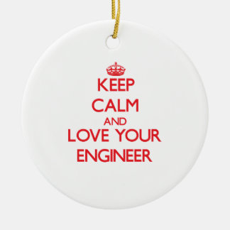 Keep Calm and Love your Engineer Christmas Ornament