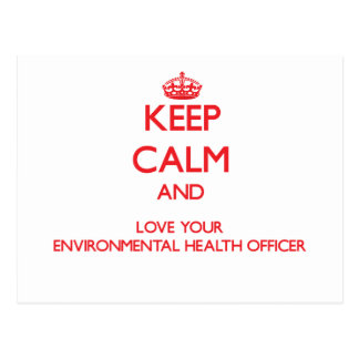 Keep Calm and Love your Environmental Health Offic Postcards
