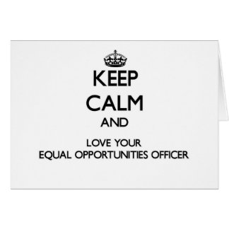 Keep Calm and Love your Equal Opportunities Office Cards