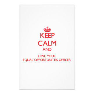 Keep Calm and Love your Equal Opportunities Office Stationery