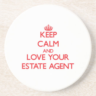 Keep Calm and Love your Estate Agent Beverage Coasters
