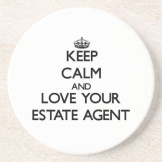 Keep Calm and Love your Estate Agent Coasters