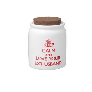 Keep Calm and Love your Ex-Husband Candy Jars