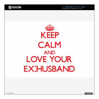 Keep Calm and Love your Ex-Husband MacBook Decals