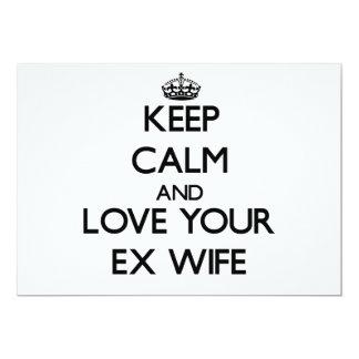 Keep Calm and Love your Ex-Wife Custom Invitations