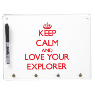 Keep Calm and Love your Explorer Dry-Erase Whiteboards
