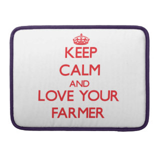 Keep Calm and Love your Farmer MacBook Pro Sleeves