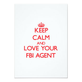 Keep Calm and Love your Fbi Agent 5x7 Paper Invitation Card
