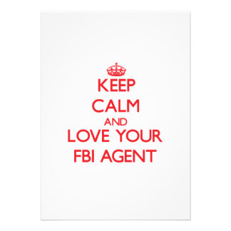 Keep Calm and Love your Fbi Agent Invite