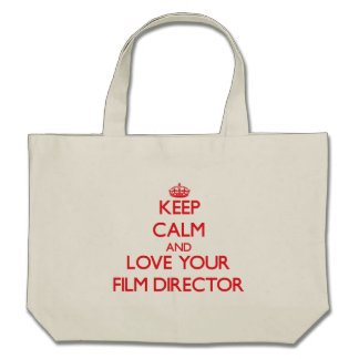 Keep Calm and Love your Film Director Tote Bags