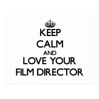 Keep Calm and Love your Film Director Postcard