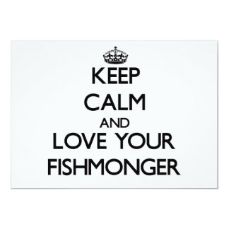 Keep Calm and Love your Fishmonger 5x7 Paper Invitation Card