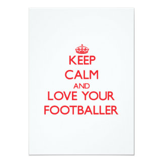 Keep Calm and Love your Footballer 5x7 Paper Invitation Card
