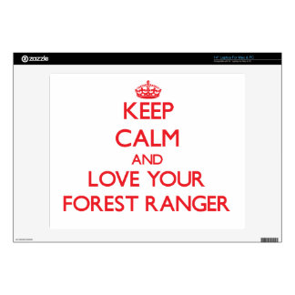 Keep Calm and Love your Forest Ranger Skins For Laptops