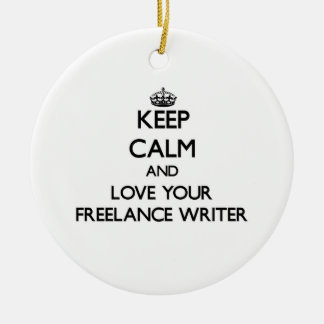 Keep Calm and Love your Freelance Writer Christmas Ornament