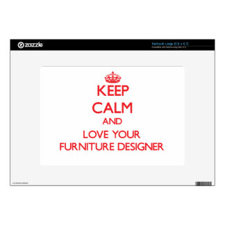 Keep Calm and Love your Furniture Designer Netbook Decal