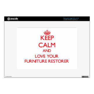 Keep Calm and Love your Furniture Restorer Large Netbook Skins