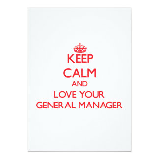 Keep Calm and Love your General Manager Invitation