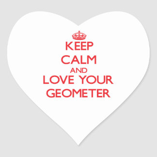 Keep Calm and Love your Geometer Heart Sticker