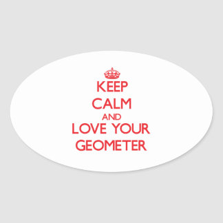Keep Calm and Love your Geometer Sticker