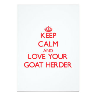 Keep Calm and Love your Goat Herder Custom Invite