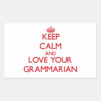 Keep Calm and Love your Grammarian Rectangular Sticker