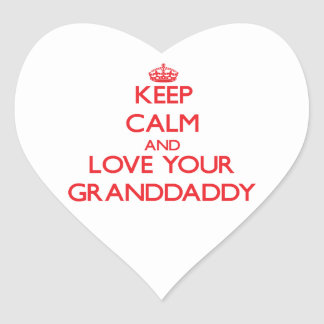 Keep Calm and Love your Granddaddy Heart Sticker