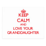 Keep Calm and Love your Granddaughter Post Card