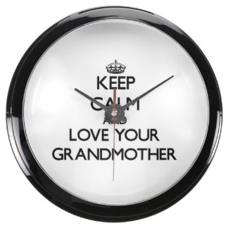 Keep Calm and Love your Grandmother Fish Tank Clocks