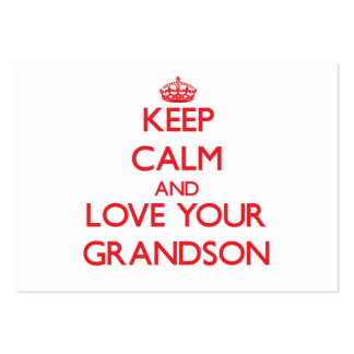 Keep Calm and Love your Grandson Business Card Template