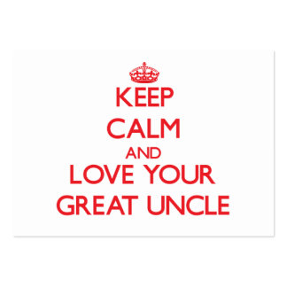 Keep Calm and Love your Great Uncle Large Business Cards (Pack Of 100)
