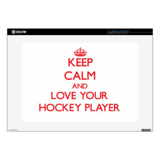 "Keep Calm and Love your Hockey Player Skins For 15"" Laptops"