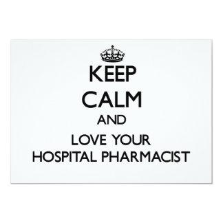 Keep Calm and Love your Hospital Pharmacist Custom Invitation