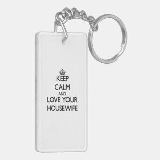 Keep Calm and Love your Housewife Double-Sided Rectangular Acrylic Keychain