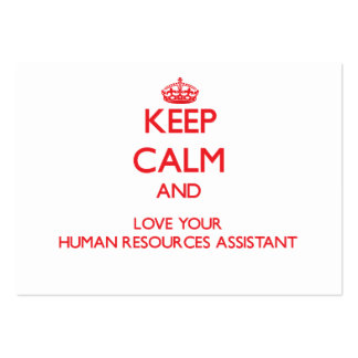 Keep Calm and Love your Human Resources Assistant Business Card