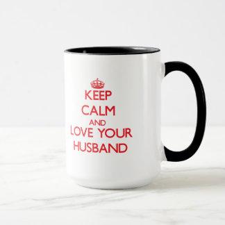 Keep Calm and Love your Husband Mug