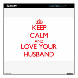 Keep Calm and Love your Husband Skins For MacBook