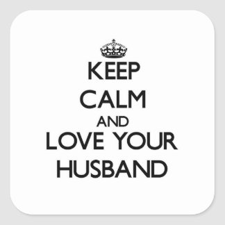 Keep Calm and Love your Husband Sticker