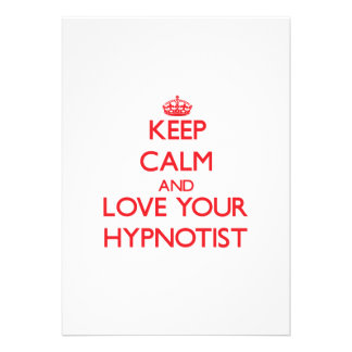Keep Calm and Love your Hypnotist Custom Invite